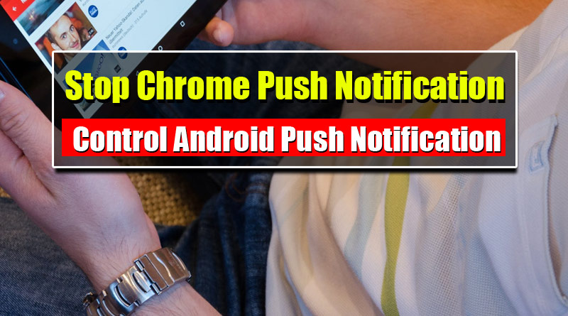 stop-chrome-notification-on-android