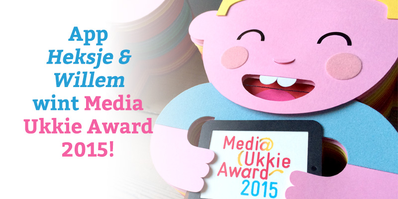 App 'Heksje & Willem' wint Media Ukkie Award 2015!