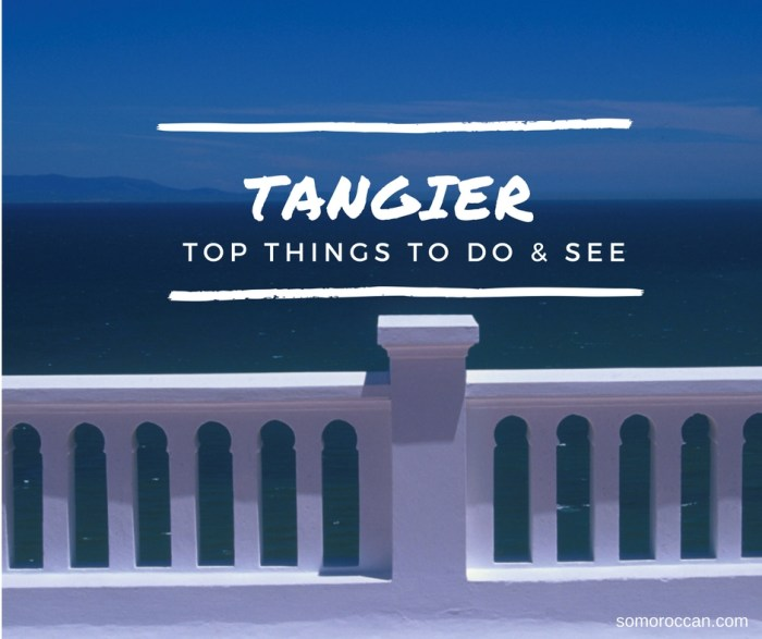 tangier top things to visit do and see