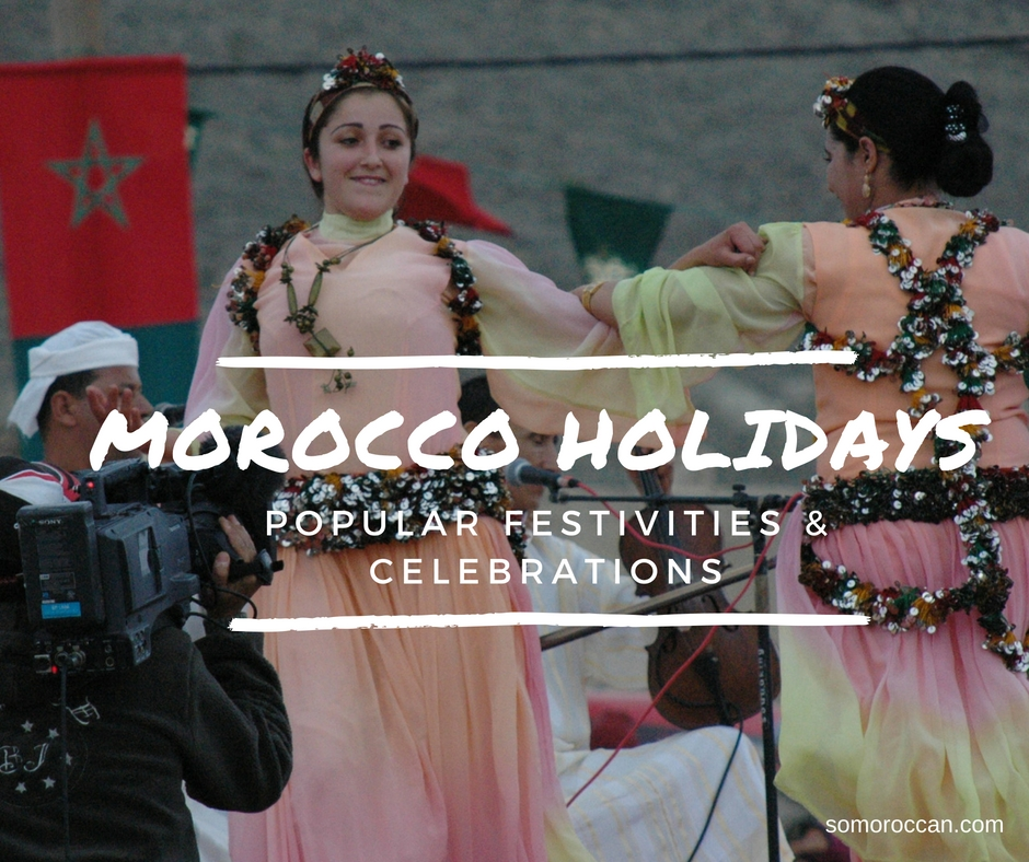 Morocco holidays: Popular festivities & Celebrations