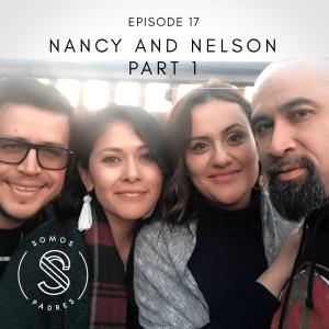 Episode 17: Meet Nancy & Nelson (Part 1)