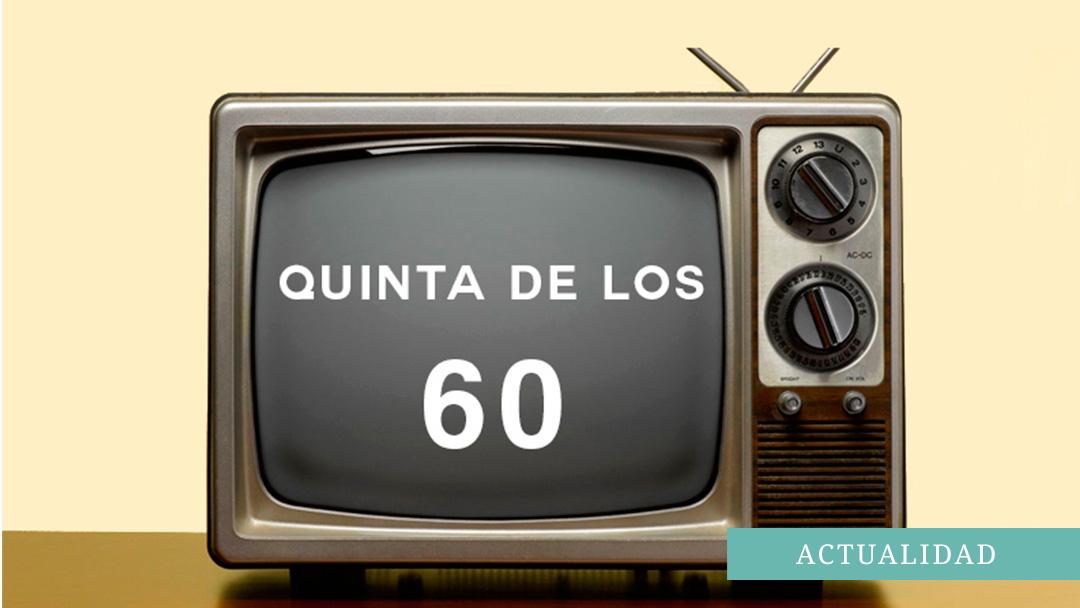 Quinta de los 60