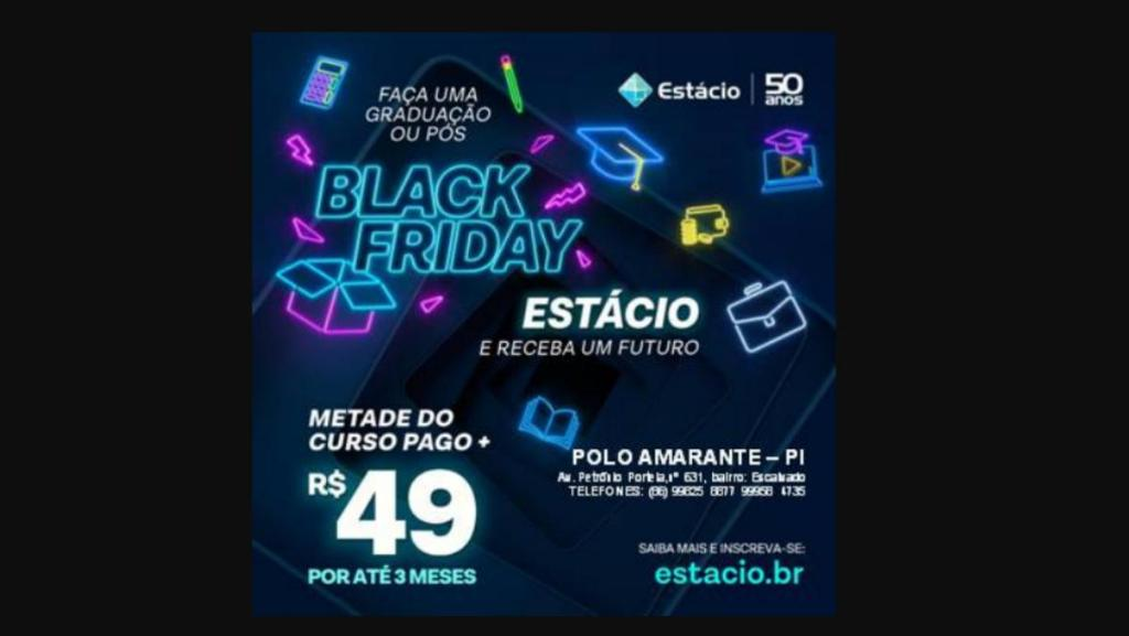black friday da estácio, amarante