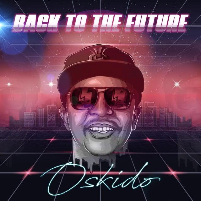 OSKIDO - Back To The Future (Single)