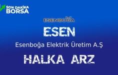 Esenboğa Elektrik (ESEN) Halka Arz Ediliyor.