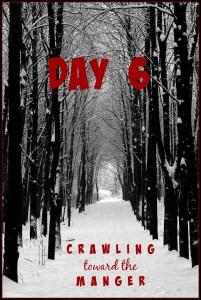 crawling toward the manger daily 6