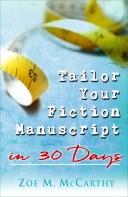 Tailor Your Fiction Manuscript in 30 Days