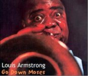 Go Down Moses - Louis Armstrong