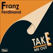 Take Me Out - Franz Ferdinand