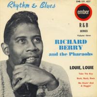 Louie Louie - Richard Berry