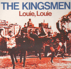 Louie Louie - The Kingsmen