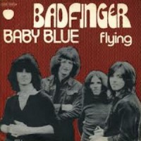 Baby Blue - Badfinger