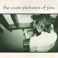 Pictures of You - The Cure