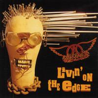 Livin' on the Edge - Aerosmith