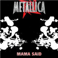 Mama Said - Metallica