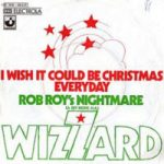 i-wish-it-could-be-christmas-everyday-wizzard