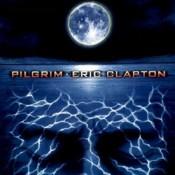 Pilgrim - Eric Clapton