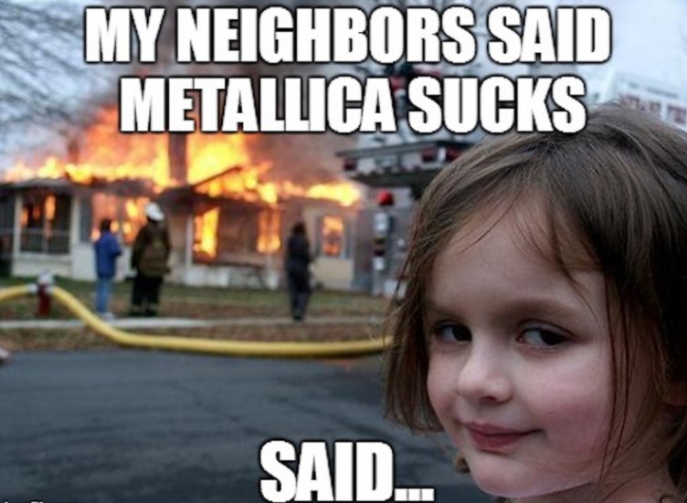 metallica girl fire meme