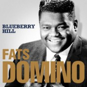 Blueberry Hill - Fats Domino