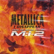 Metallica - I Disappear (Mission: Impossible 2)