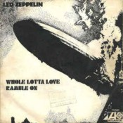 Сингл Whole Lotta Love/Ramble On рок-группы Led Zeppelin