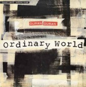 Ordinary World – Duran Duran