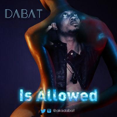 Dabat - It's Allowed
