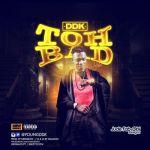 DDK - Toh Bad