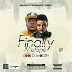 Mixtape: Dj Shogzey - Finally Mix