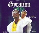 Ayomide - Gyration Ft. Klever Jay (Prod. Dresan)