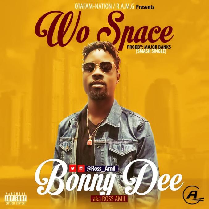 Bonny Dee - Wo Space (Major Bangz)