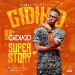 GidiKid - Super Story
