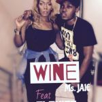 Ms Jaie - Wine ft. Olamide