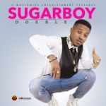 Lyrics: Sugarboy - Double (Lyrics)