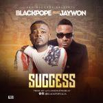 Black Pope SUCCESS ft. Jaywon ART seegist.com