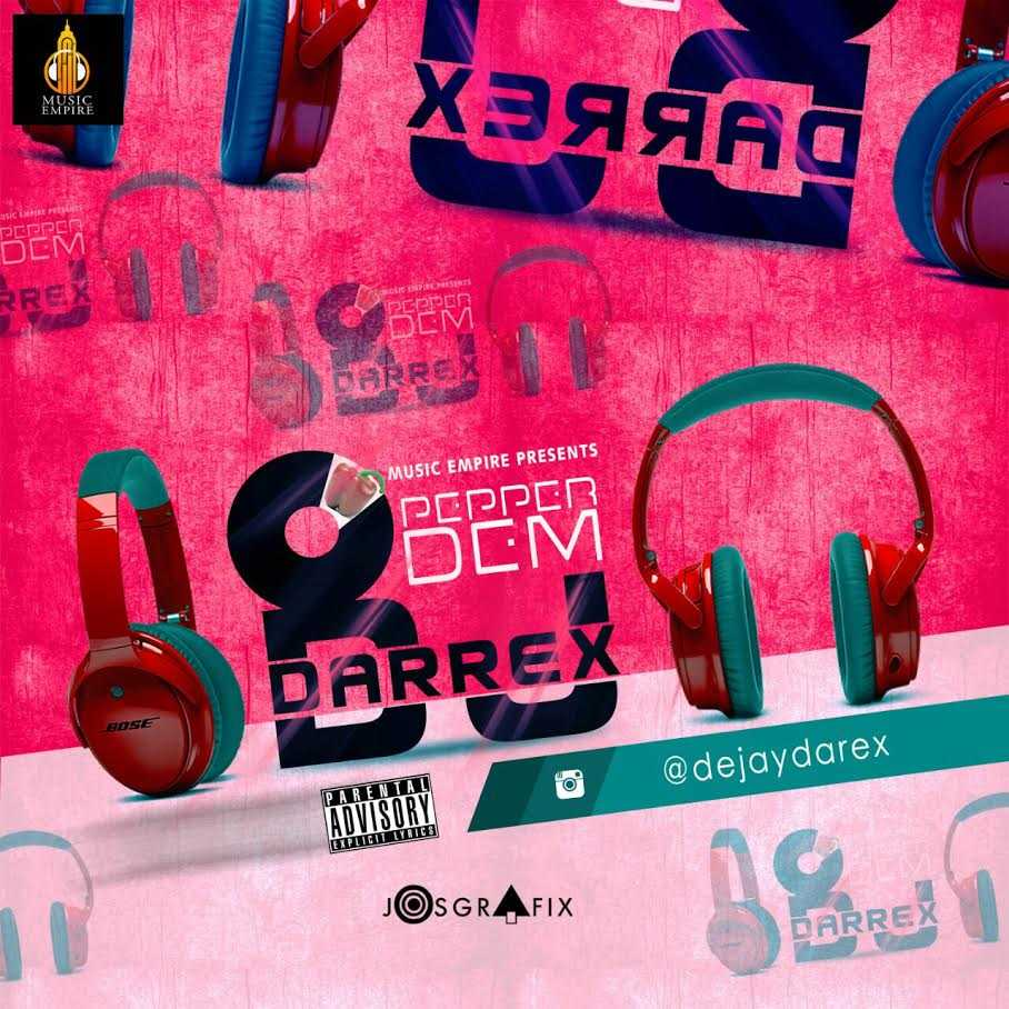 Dj Darrex - Pepper Dem Mix