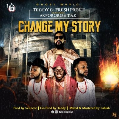 music-teddy-d-fresh-prince-change-story-ft-akpororo-t-k