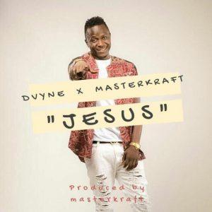 Dvyne X Masterkraft - JESUS (Prod Masterkraft)