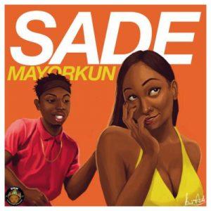 Music: Mayorkun – Sade (Official Version)