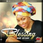 Blessing - Mme So Oma