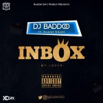 Music: DJ Baddo - Inbox Ft. DammyKrane