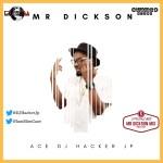 Mixtape: DJ Hacker Jp - Mr Dickson Mix