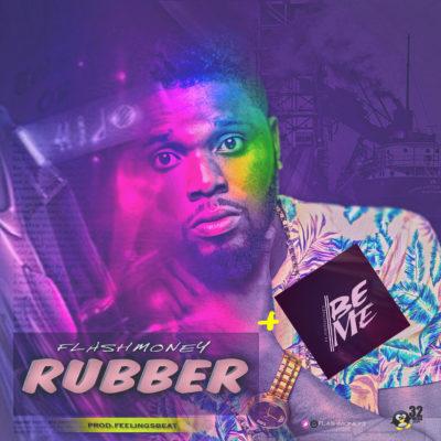 music-flashmoney-rubber-prod-feelingz