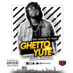 Music: Ben Anansi - Ghetto Yute