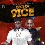 MIXTAPE: Dj Baddo - Best Of 9ice Mix