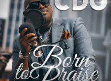 Music: CDO - Born To Praise