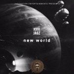 Lyrics: Jesse Jagz - New World