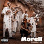 "Morell Unveils Covert Art & Tracklist to Debut Album ""Musa Jikan Musa"""