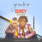 Music: Quincy - Jombo Ft. Phyno