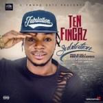 Music: Ten Fingaz - Jubilation (Prod By Kel P)